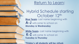 Hybrid Schedule Starting Oct. 12th