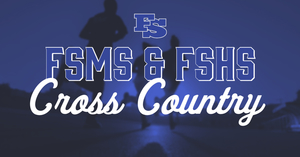 FSMS & FSHS Cross Country