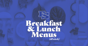Updated Breakfast & Lunch Menus