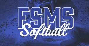 FSMS Softball Information
